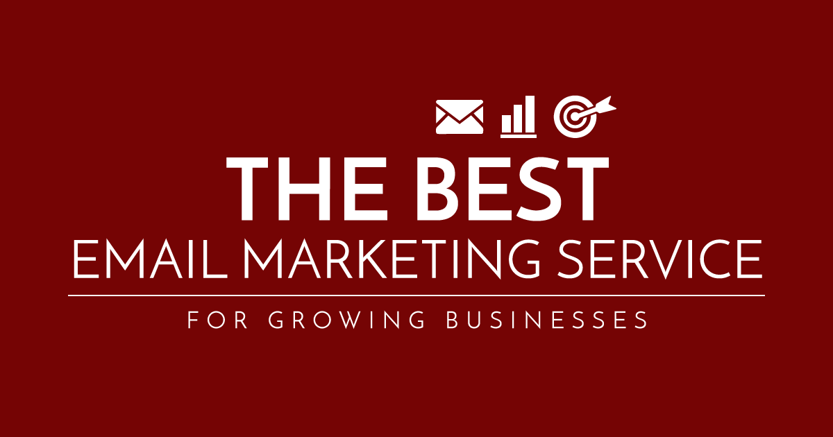 The Best Email Marketing Service for a Growing Business