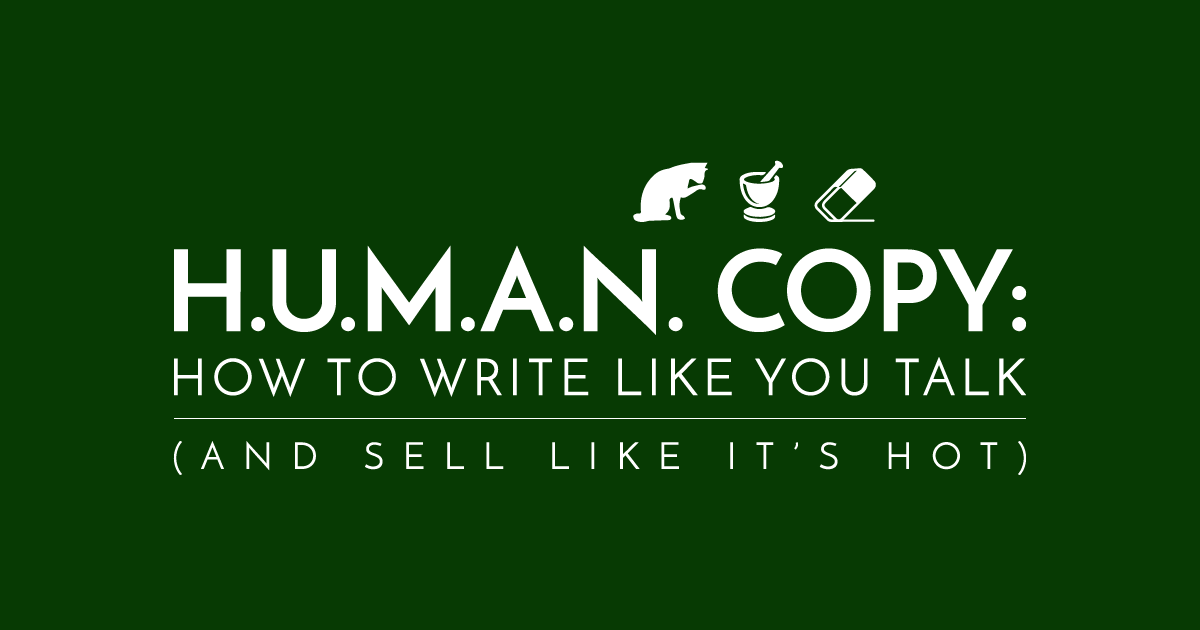 Write Human. Win Hearts. Sell Stuff.