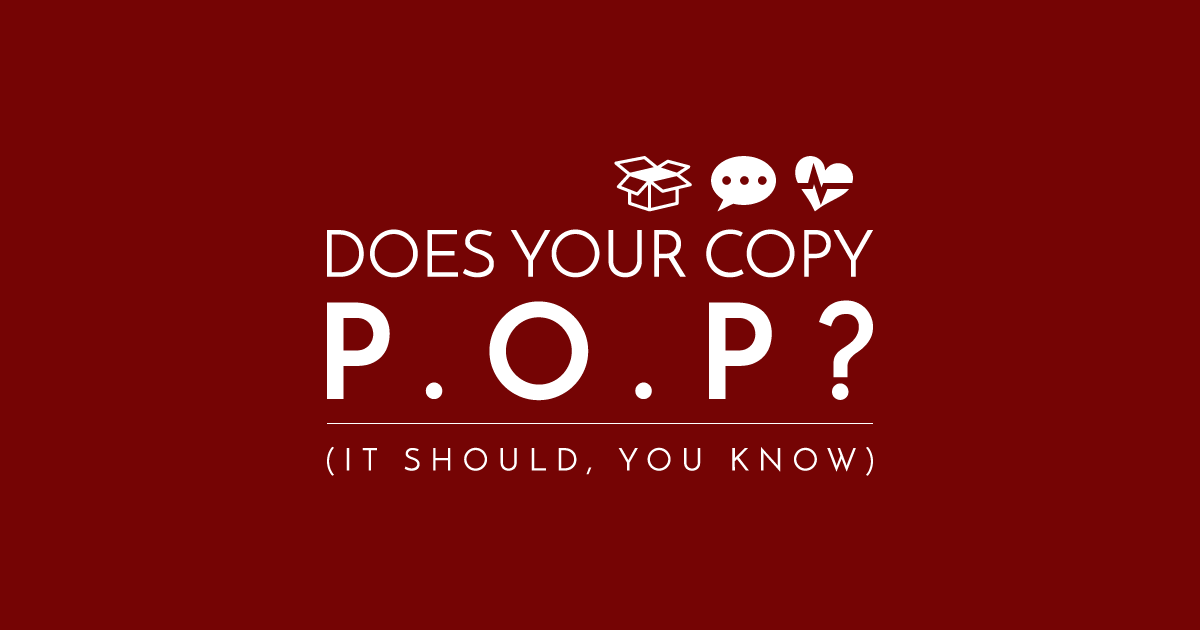 How to Make Your Copy P.O.P Like a Million-Dollar-Stuffed Piñata